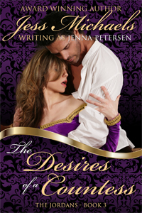 The Desires of a Countess by Jess Michaels writing as Jenna Petersen
