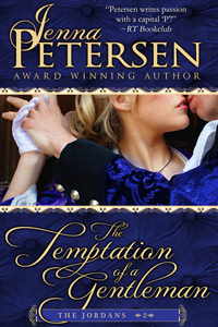 The Temptation of a Gentleman By Jenna Petersen