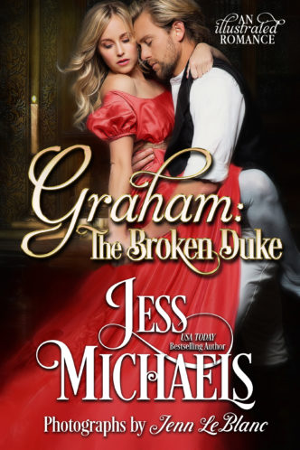 Graham: The Broken Duke by Jess Michaels